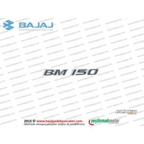 Bajaj Boxer BM150, Yan Panel Kapak BM 150 Yazısı - Sağ, Sol Takım