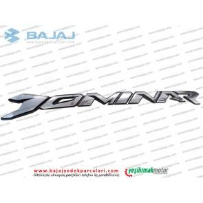Bajaj Dominar 400 Yakıt Deposu Dominar Yazısı Etiketi - ADET